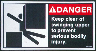 Danger, Keep clear of swinging upper to prevent serious bodily injury sticker