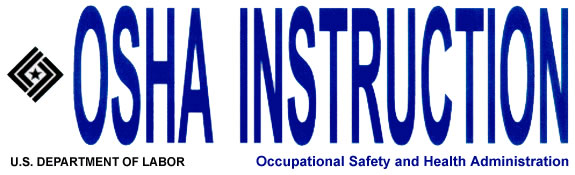 OSHA Instruction, U.S. Department of Labor, Occupational Safety and Health Administration